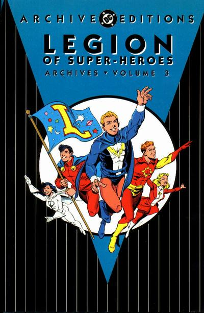 Legion of Super-Heroes Archives Vol. 3 (Collected)