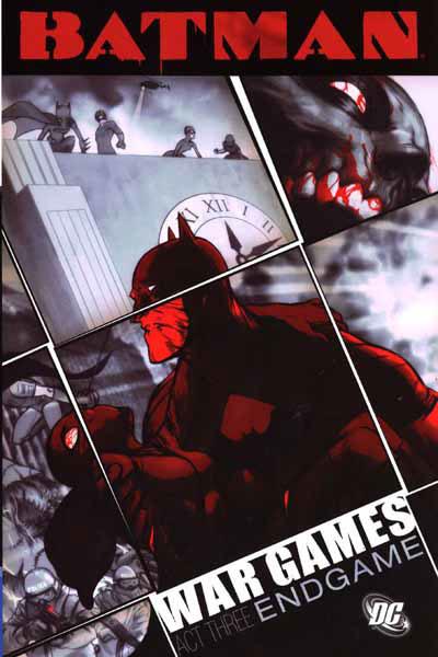 Batman: War Games, Act Three - Endgame (Collected)