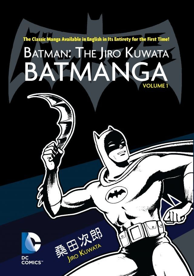 Batman: The Jiro Kuwata Batmanga Vol. 1 (Collected)