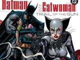 Batman/Catwoman: Trail of the Gun Vol 1 1