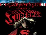 Tales from the Dark Multiverse: The Death of Superman Vol 1 1