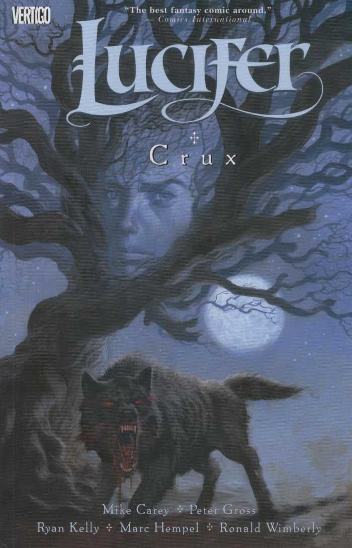 Lucifer: Crux (Collected)
