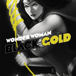 Wonder Woman: Black and Gold Vol 1 1