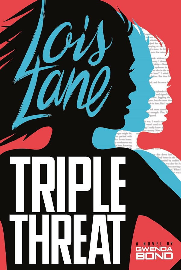 Lois Lane: Triple Threat (Novel)