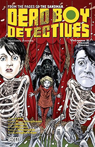 Dead Boy Detectives: Ghost Snow (Collected)