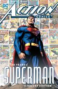 Action Comics 80 Years of Superman The Deluxe Edition Collected