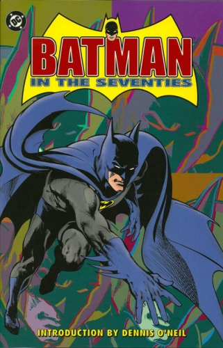 Batman in the Seventies (Collected)