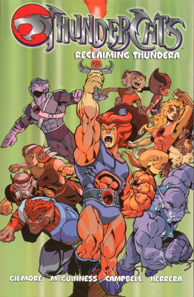 Thundercats: Reclaiming Thundera (Collected)