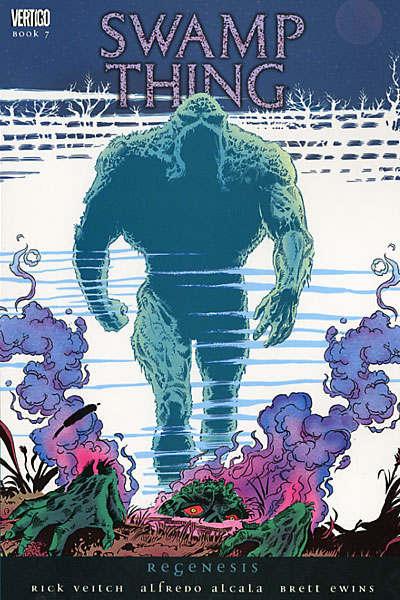Swamp Thing: Regenesis (Collected)