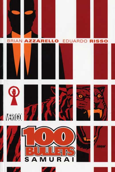 100 Bullets: Samurai (Collected)