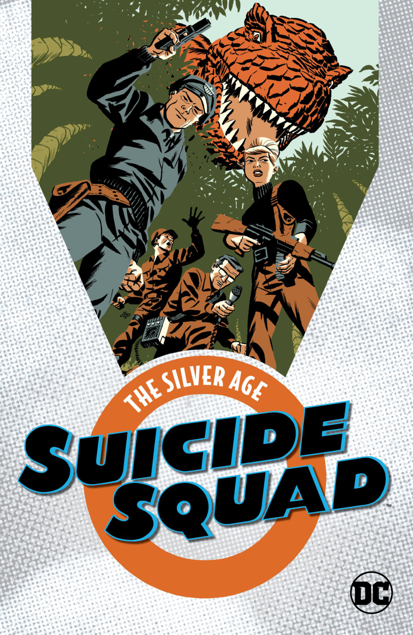 Suicide Squad: The Silver Age (Collected)