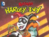 Batman: Harley and Ivy - The Deluxe Edition (Collected)