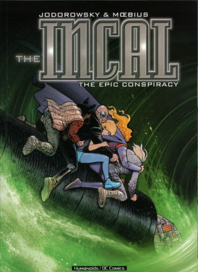 The Incal: The Epic Conspiracy (Collected)