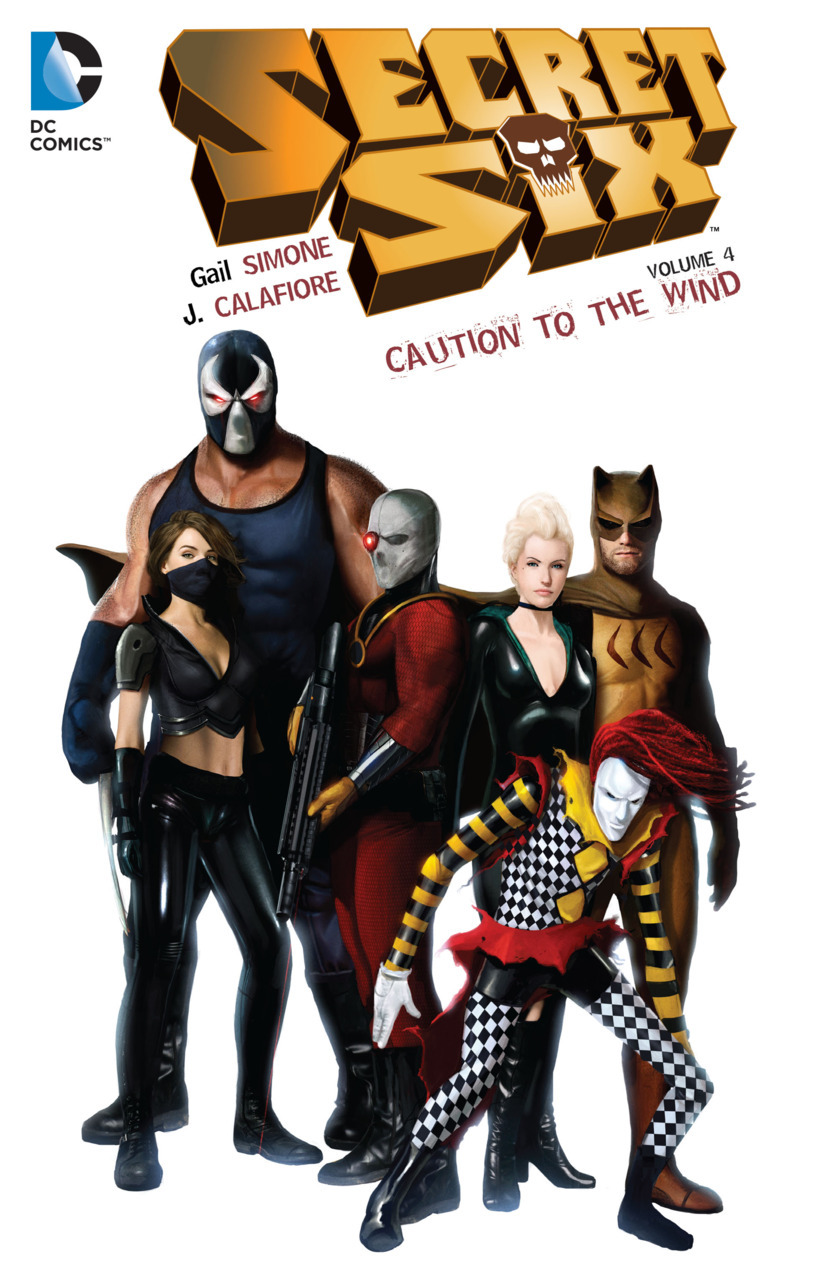 Secret Six: Caution to the Wind (Collected)