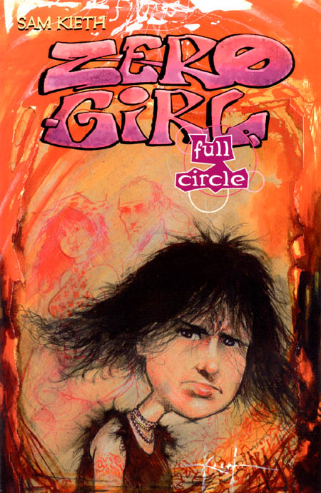 Zero Girl: Full Circle (Collected)