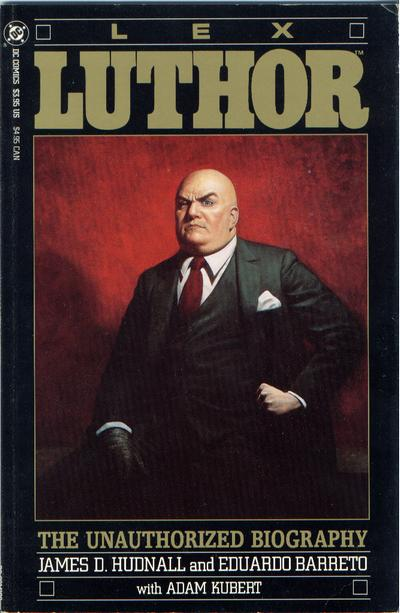 Lex Luthor: The Unauthorized Biography Vol 1 1