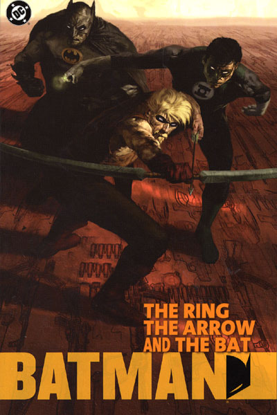 Batman: The Ring, The Arrow and The Bat (Collected)
