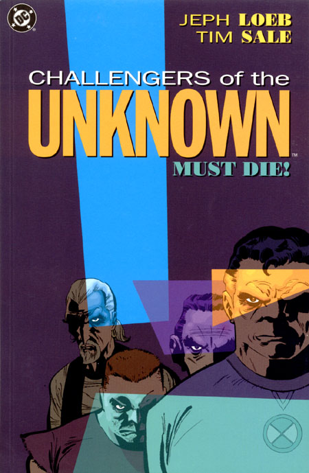 Challengers of the Unknown Must Die! (Collected)