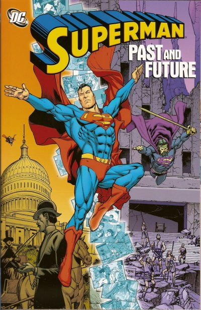 Superman: Past and Future (Collected)