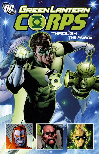 Green Lantern Corps: Through The Ages (Collected)