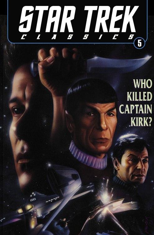 Star Trek: Who Killed Captain Kirk? (Collected)