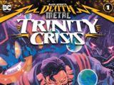 Dark Nights: Death Metal Trinity Crisis Vol 1 1