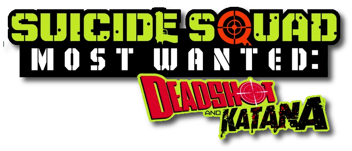 Suicide Squad Most Wanted: Deadshot and Katana Vol 1