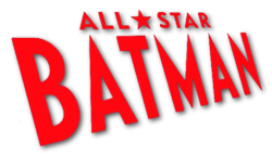 All-Star Batman Vol 1