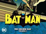 Batman: The Golden Age Vol. 6 (Collected)