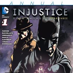 Injustice: Gods Among Us: Year Three Annual Vol 1 1