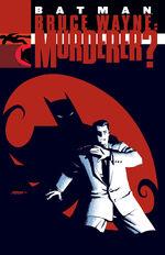 Bruce Wayne: Murderer?