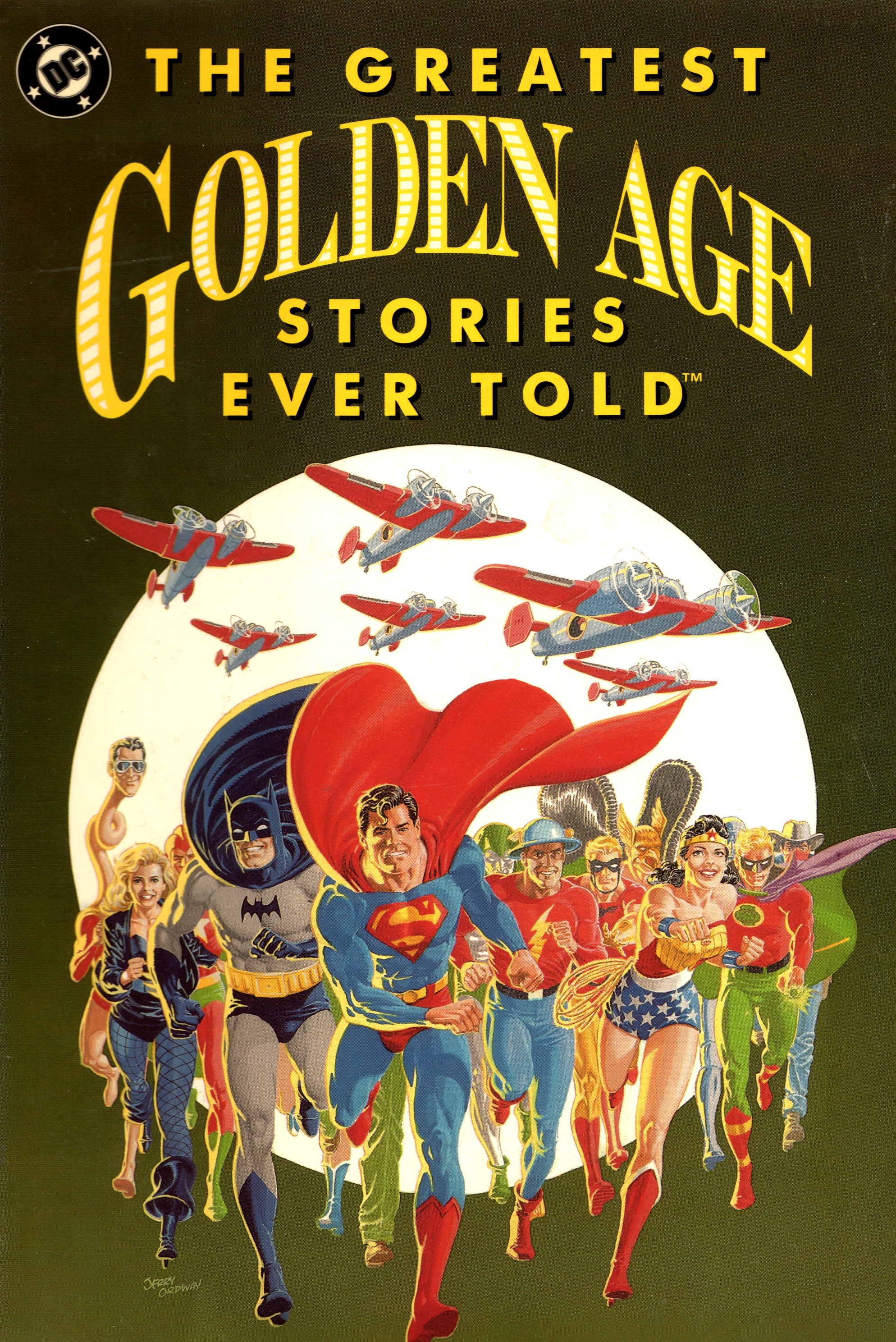 The Greatest Golden Age Stories Ever Told (Collected)