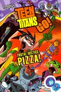 Teen Titans Go! - Truth, Justice, Pizza