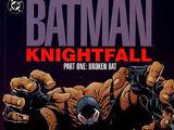 Batman: Knightfall Part One - Broken Bat (Collected)