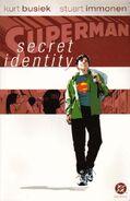 Superman Secret Identity Vol 1 1