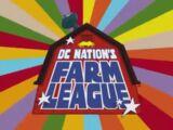 DC Nation's Farm League (Shorts)