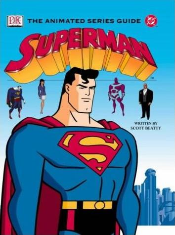 Superman: The Animated Series Guide