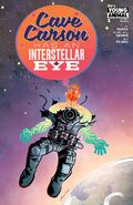 Cave Carson Has an Interstellar Eye Vol 1 1