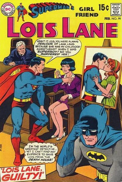 Superman's Girl Friend, Lois Lane Vol 1 99