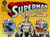 Superman: Whatever Happened to the Man of Tomorrow? (Collected)