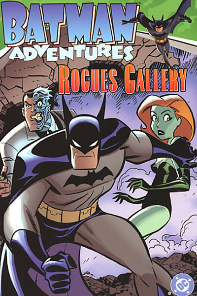 Batman Adventures: Rogues Gallery (Collected)