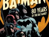 Batman: 80 Years of the Bat Family (Collected)