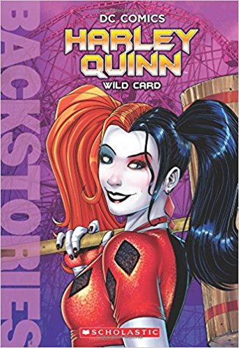 Harley Quinn: Wild Card (Novel)