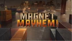 Magnet Mayhem.PNG