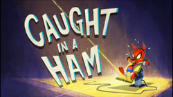 Caught in a Ham.PNG