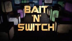 Bait n Switch.jpg