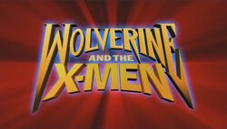 Wolverine and the X-Men.jpg