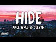 Juice WRLD, Seezyn - Hide (Lyrics) (Spider-Man- Into the Spider-Verse)