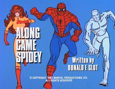 Along Came Spidey