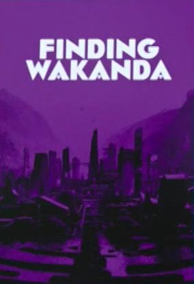 Finding Wakanda